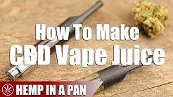 How To Make A CBD E-Cig Vape Juice From Scratch