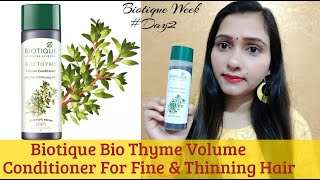 Biotique bio thyme volume conditioner Review and Demo ||  Superb Beauty Tips BiotiqueWeek#Day2