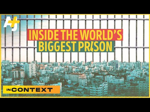 How Israel Made Gaza The World's Biggest Prison