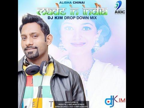 DJ Kim - Made In India - Alisha Chinai...