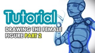 How to draw the female figure PART 2