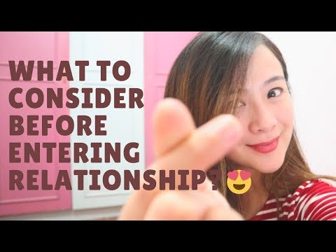 What to Consider Before Entering Relationship?   Jamey Santiago
