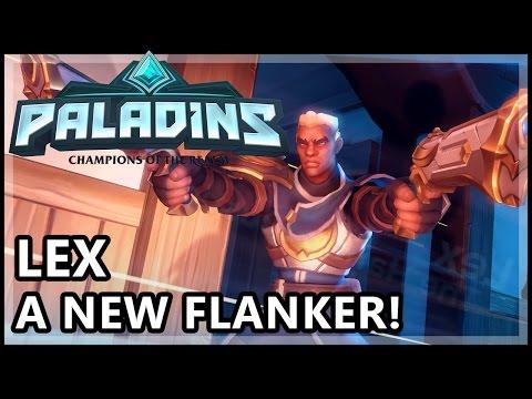 Paladins Lex Gameplay - Lex The New Flank Hero - Paladins Lex OB46 Gameplay