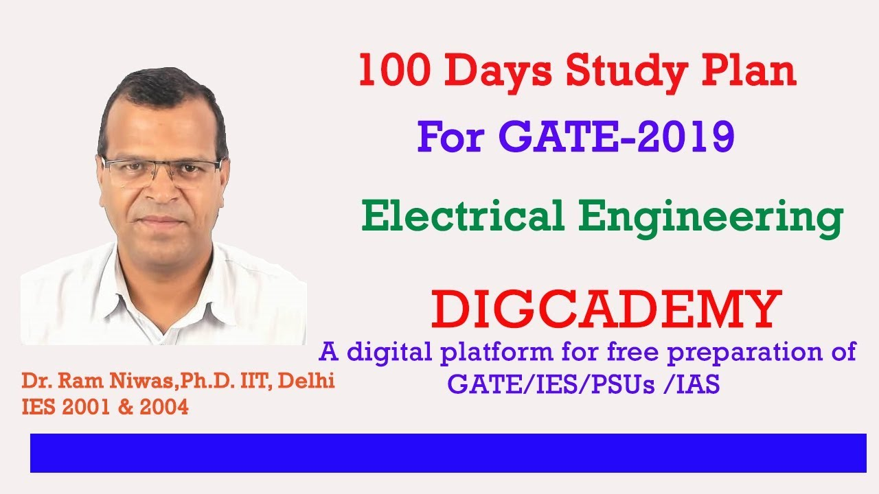 100 Days Study Plan For Gate 2019 Electrical Engg Youtube Engineering Of