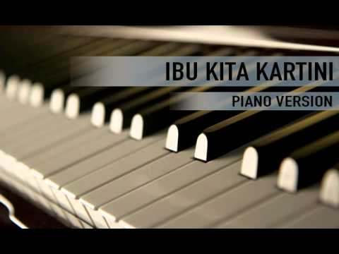Ibu Kita Kartini (Piano Version)