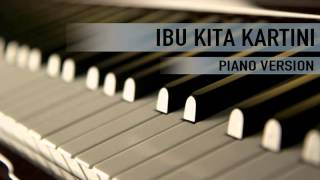 Ibu Kita Kartini Piano Version