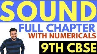 SOUND (FULL CHAPTER) | CLASS 9 CBSE