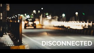 DISCONNECTED | |  Short Film by Theatre Arts Club IIIT Bangalore