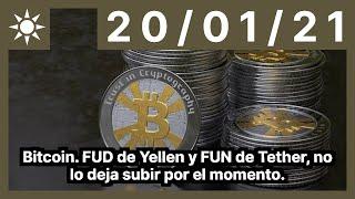 Bitcoin. FUD de Yellen y FUN de Tether, no lo deja subir por el momento.