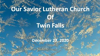 Sunday Worship - December 27, 2020   Christmas 1B