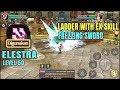 Elestra Ladder with EX Skill Frezzing Sword! - Dragon Nest M SEA