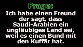 Shaykh al Fawzan Mein Freund sagt dass Saudi Arabien ungläubig ist