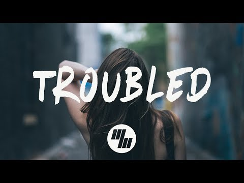 Elephante - Troubled (Lyrics / Lyric Video) Feat. Deb's Daughter