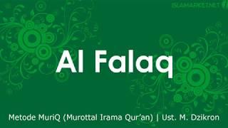 Download lagu AlQuran Juz Amma Surat Al Falaq Metode MuriQ Ust M Dzikron MP3