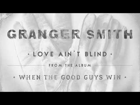 Granger Smith - Love Ain't Blind (Official Audio)