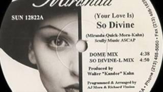 Miranda - Your Love Is So Divine So (Divine L Mix)