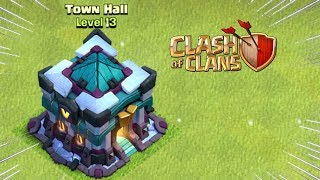 TH13 is Here | Town Hall 13 First Gameplay Clash of Clans - COC