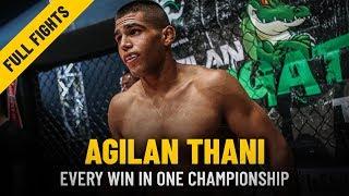 Every Agilan Thani Win   ONE: Full Fights