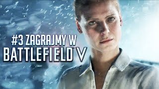 Battlefield V PL #3 - JAZDA NA NARTACH - Polski Gameplay / Zagrajmy w - 4K60