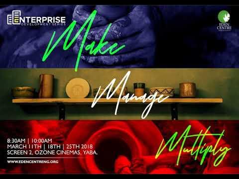 Akin Akinpelu | Make, Manage & Multiply (part 1)