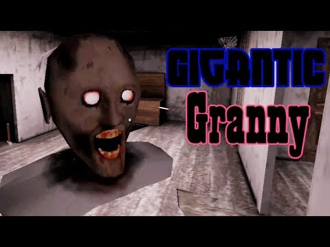 Gigantic Granny Full Gameplay