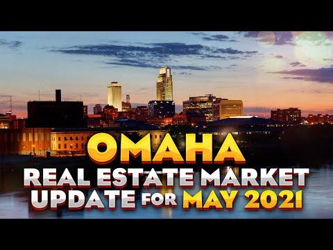 Omaha Real Estate Market Update for May 2021   Omaha, Nebraska