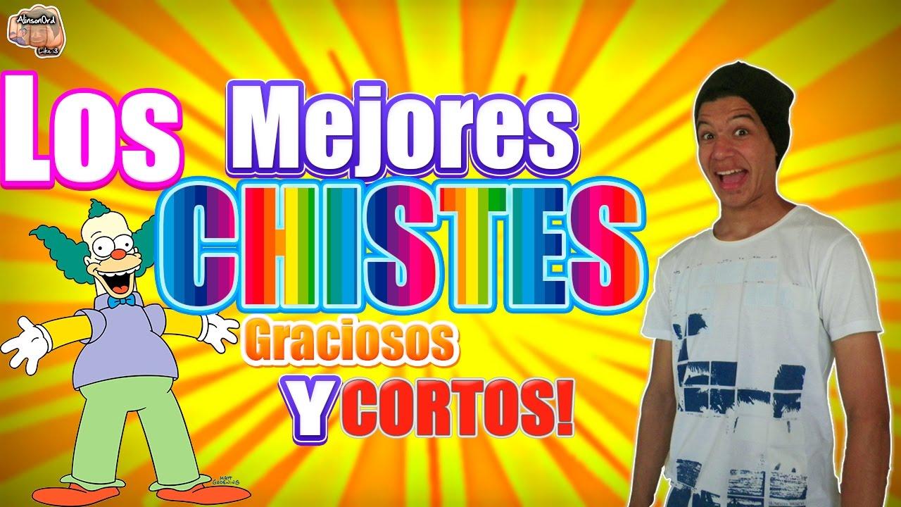CHISTES GRACIOSOS Y CORTOS