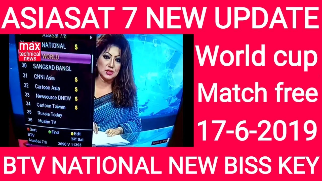 Asiasat 7 satellite new update world cup match free BTV National new biss  key 17-6-2019