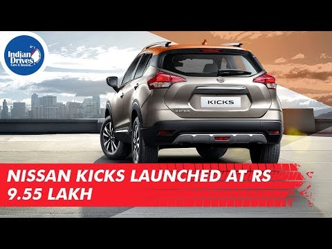 Nissan Kicks Launched At Rs 9.55 Lakh - 동영상