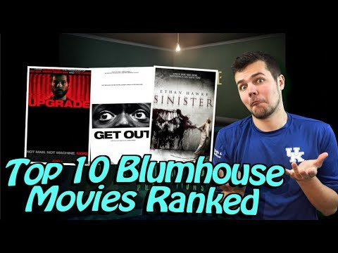 Top 10 Blumhouse Movies Ranked Worst to Best