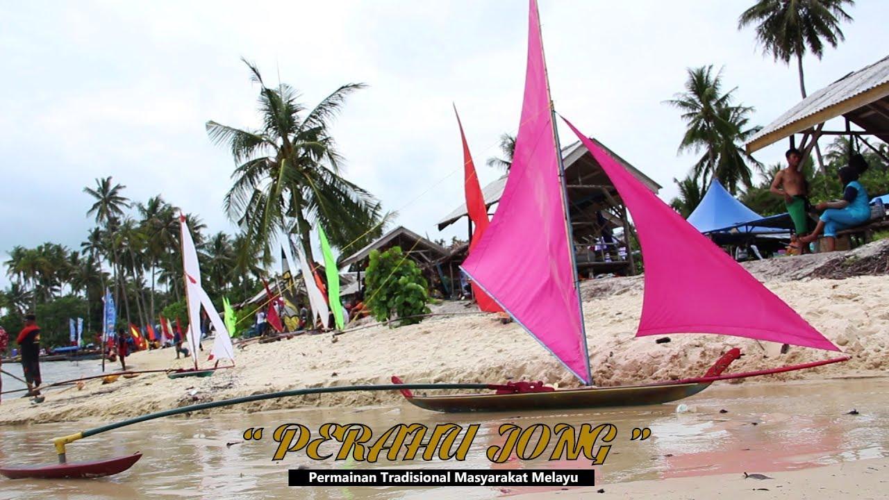 Perahu Jong Permainan Tradisional Masyarakat Melayu Festival Bahari Kepri 2018 Youtube