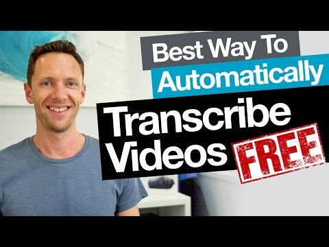 Transcription: Best Free Way to Automatically Transcribe Video (Audio to Text)