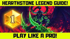 Hearthstone Legend Guide! How to play like a Pro!