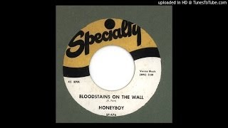 Honeyboy - Bloodstains On The Wall - 1953