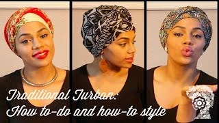 Traditional Turban: How-to do and How-to style