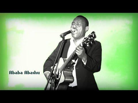 Ababaa Abashuu - **NEW** uploaded 2017