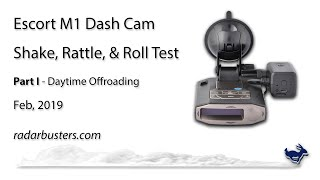 Escort M1 Dash Cam Review & Test, Part 1 - Daytime Offroading in Arizona