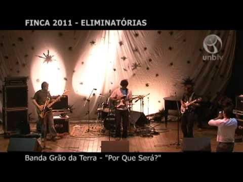 FINCA 2011 Eliminatórias - Banda Grão da Terra