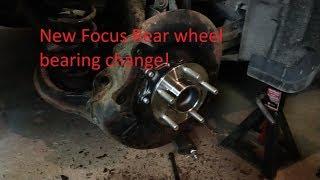 2012 Ford Focus rear wheel bearing Change
