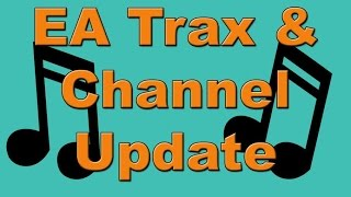 Channel update, EA Trax and what I'm excited for in Madden 16