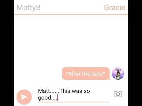 mattyb and gracie chat part 2 mattyb и gracie си пишат част 2 youtube