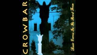 Crowbar - Suffering Brings Wisdom [HD 720p] [Best Quality on Youtube]