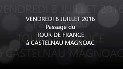 Tour de France 2016 Castelnau-Magnoac
