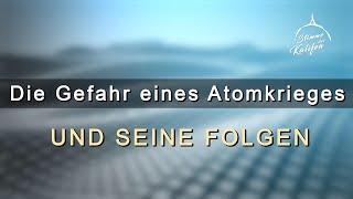 Die Gefahr eines Atomkrieges und seine Folgen 1/2 | Stimme des Kalifen