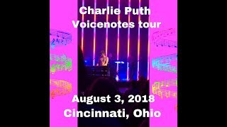 Charlie puth voicenotes tour 2018 // Cincinnati, Ohio // August 3rd, 2018