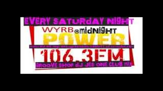 DJ JES ONE #6 POWER 106 FM SAT.NIGHT CLUB MIX GROOVE SHOP