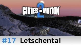 Cities in Motion 2 - #1.17 - Letschental - Kredite - Let's Play [deutsch/HD]