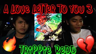 🖤📝 TRIPPIE REDD - A LOVE LETTER TO YOU 3 (REACTION/REVIEW) [ALLTY3]