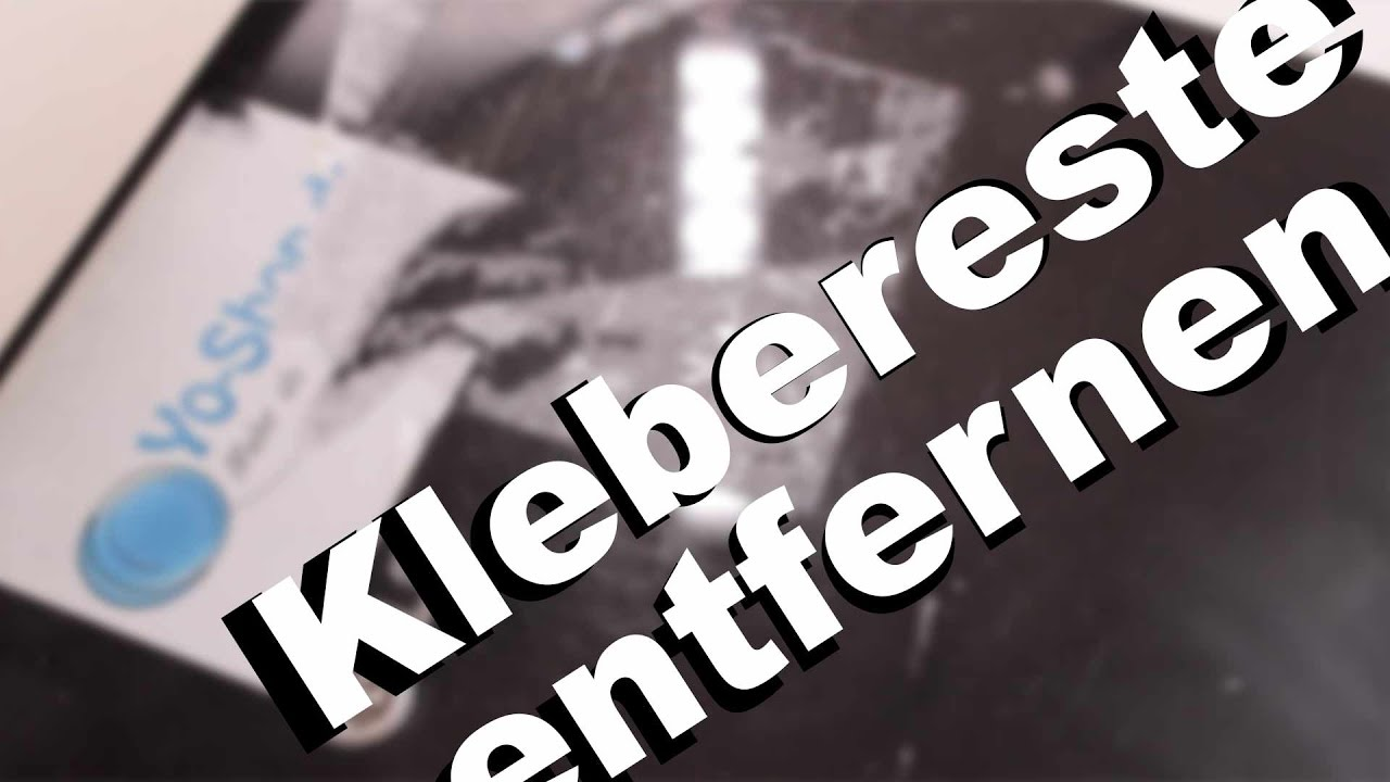lifehack klebereste kleber ckst nde einfach entfernen lucasmedia youtube. Black Bedroom Furniture Sets. Home Design Ideas