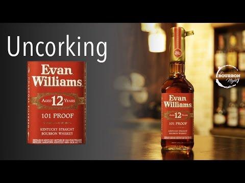 Uncorking Evan Williams 12 Year - It's Bourbon Night